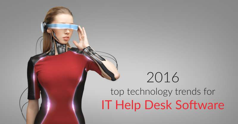 help desk software trends 2016