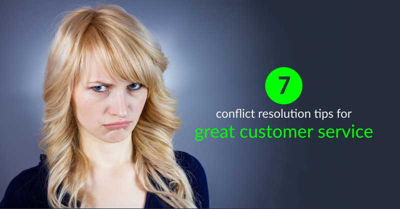customer conflict resolution tips