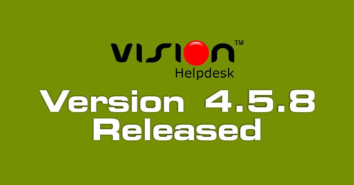 Vision Helpdesk V4.5.8