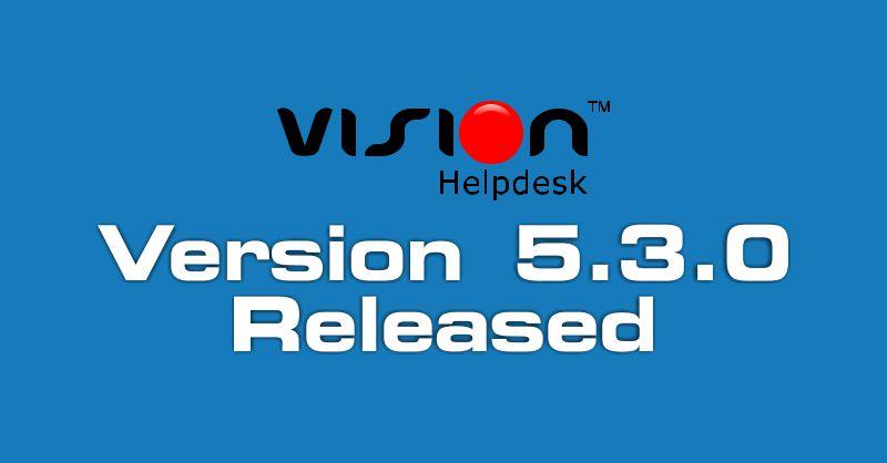 Vision Helpdesk V5.3.0